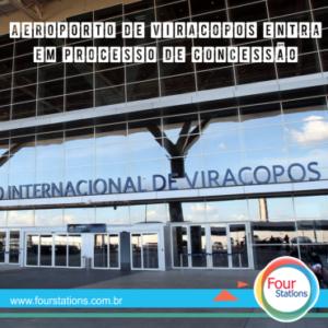 Aeroporto de Viracopos entra em processo de concessão