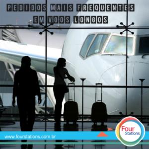 Quais são os pedidos mais frequentes de paxs em voos longos?